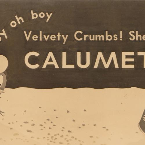 Boy oh boy Velvety Crumbs! She bakes with CALUMET.